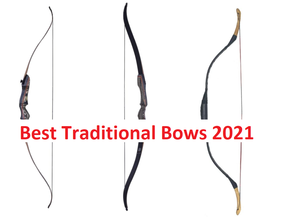 Best Traditional Bows 2021